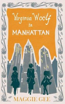 Virginia Woolf in Manhattan by Maggie Gee