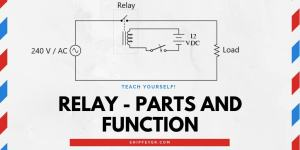 Relay – Its Application, Parts And Function