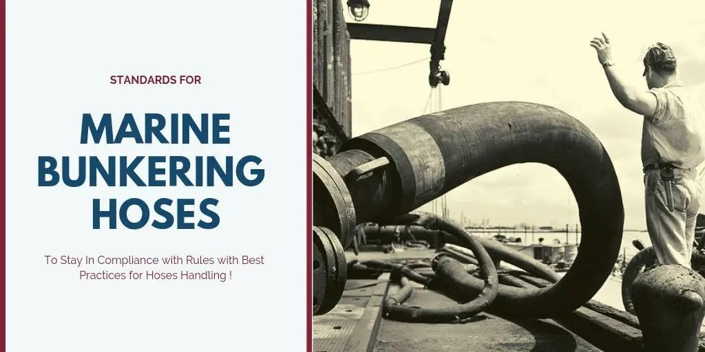 Standards For Marine Bunkering Hoses