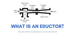 What Is An Eductor And How Does It Work