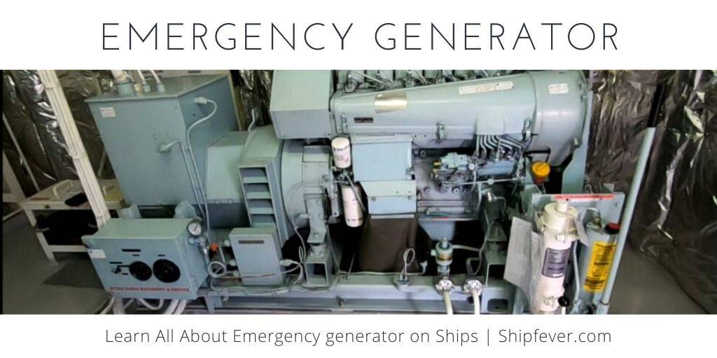 All About Emergency Generator on Ships