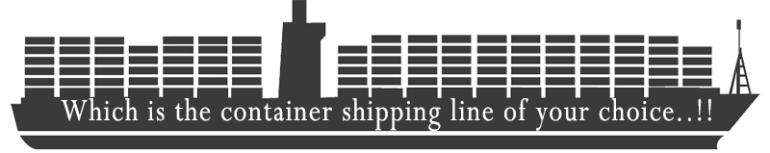 Which is your container shipping line of choice