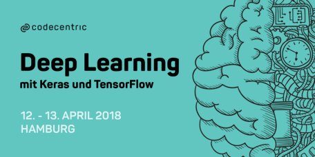 April 12th & 13th: workshop on Deep Learning with Keras and