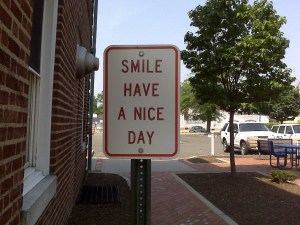 Wikipedia CC image: http://en.wikipedia.org/wiki/Have_a_nice_day#mediaviewer/File:Smile_have_a_nice_day_sign.jpg