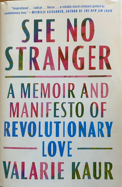 See No Stranger by Valarie Kaur