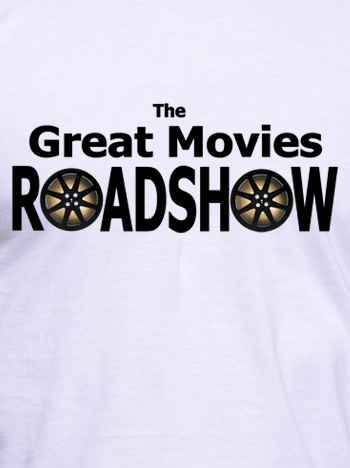 The Great Movies Roadshow T-Shirt