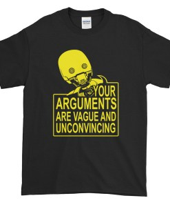 Vague Arguments T-Shirt