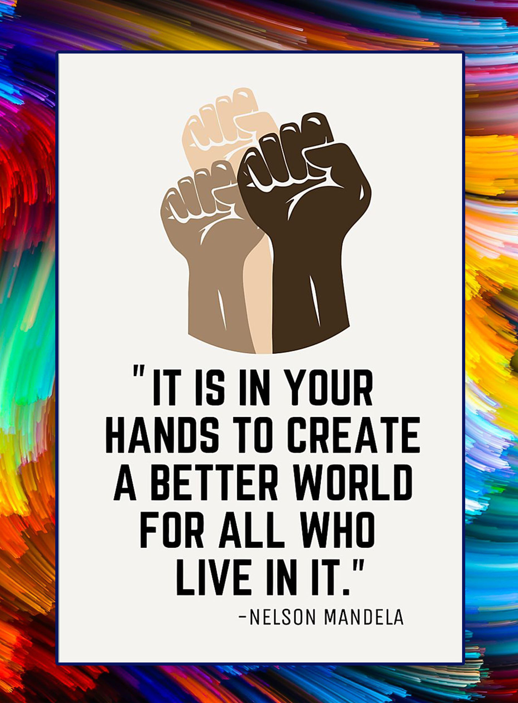 create a better world for all who live
