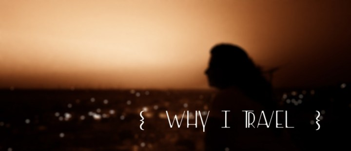 why-I-travel-blog-india
