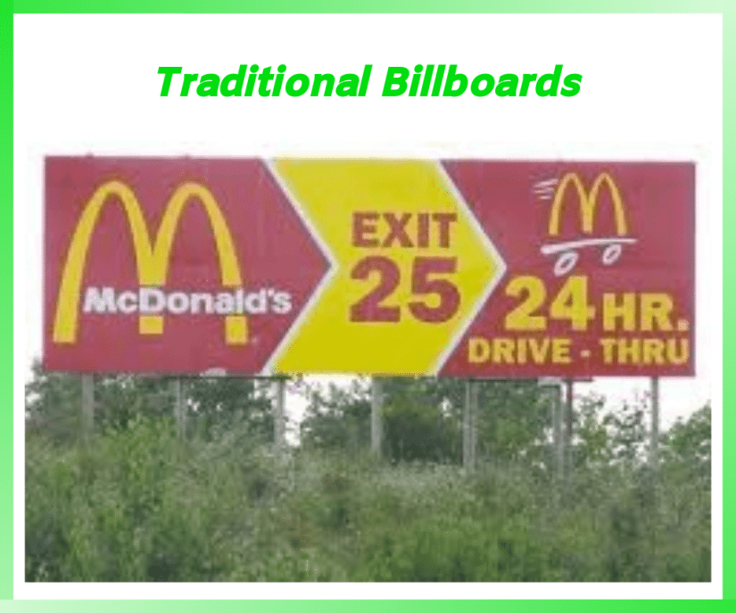 Traditional billboard advertising.