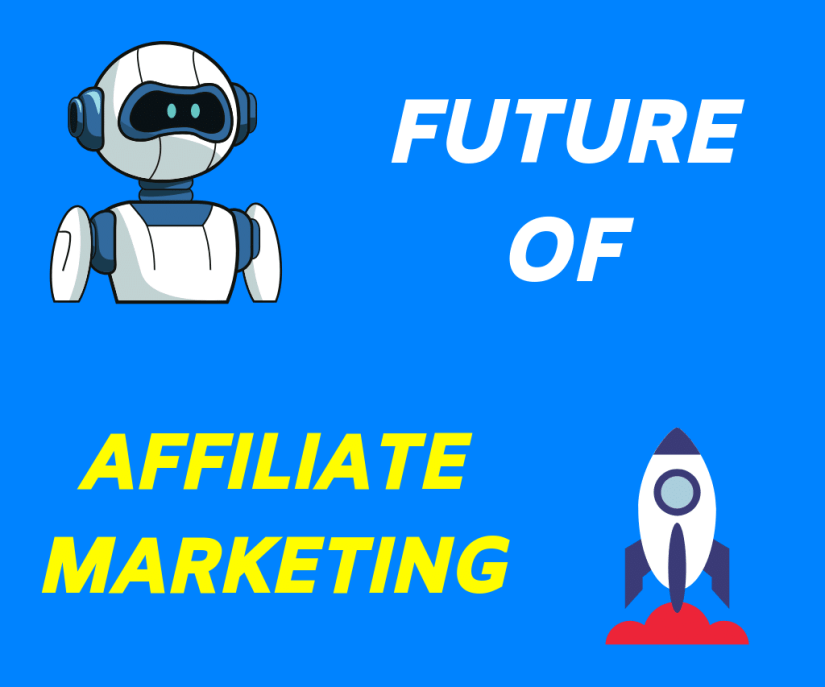 The future of affiliate marketing is really bright.