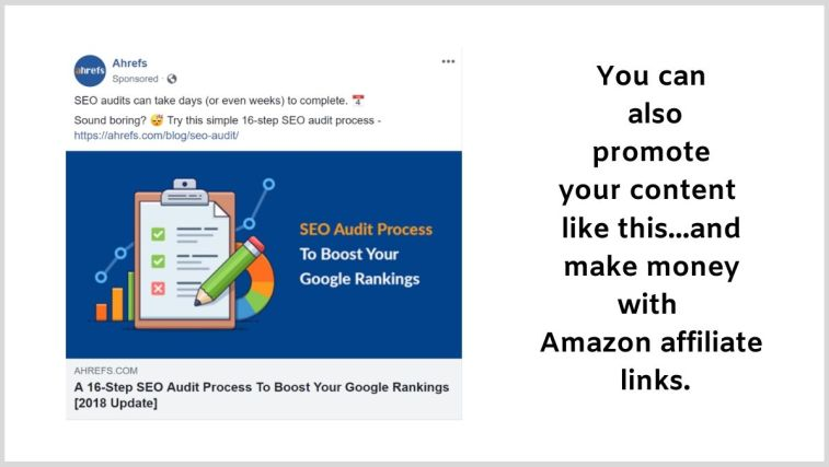 Facebook ads to promote content as a part of Amazon affiliate marketing.