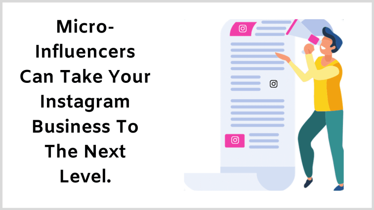 Leverage micro-influencers to make more money from Instagram.
