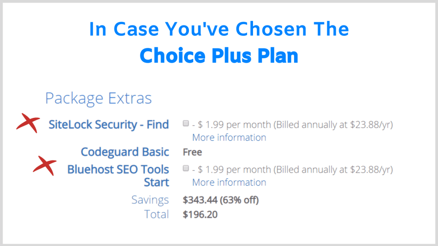 Un-check all the other boxes in the choice plus plan.