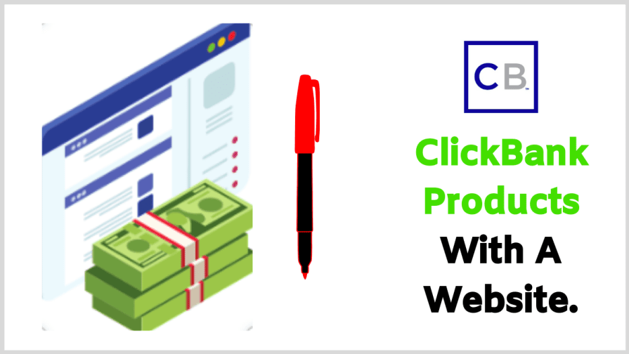 Make money with Clickbank through a website.