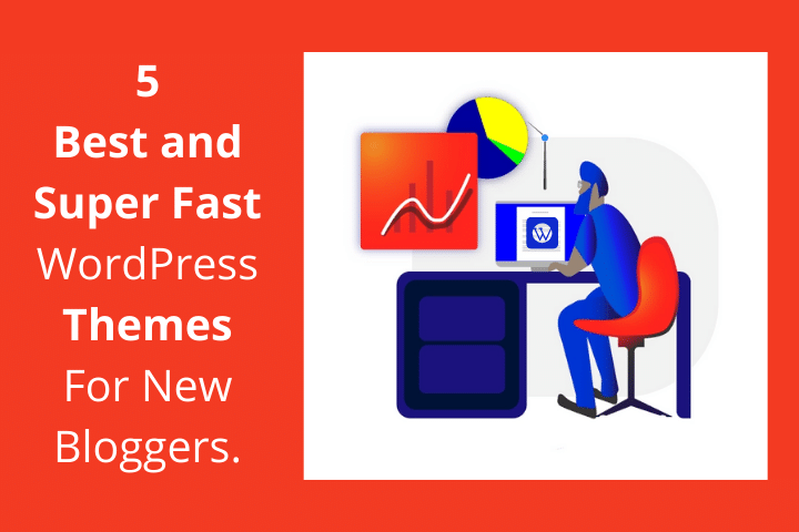 5 Best WordPress Themes For New Bloggers