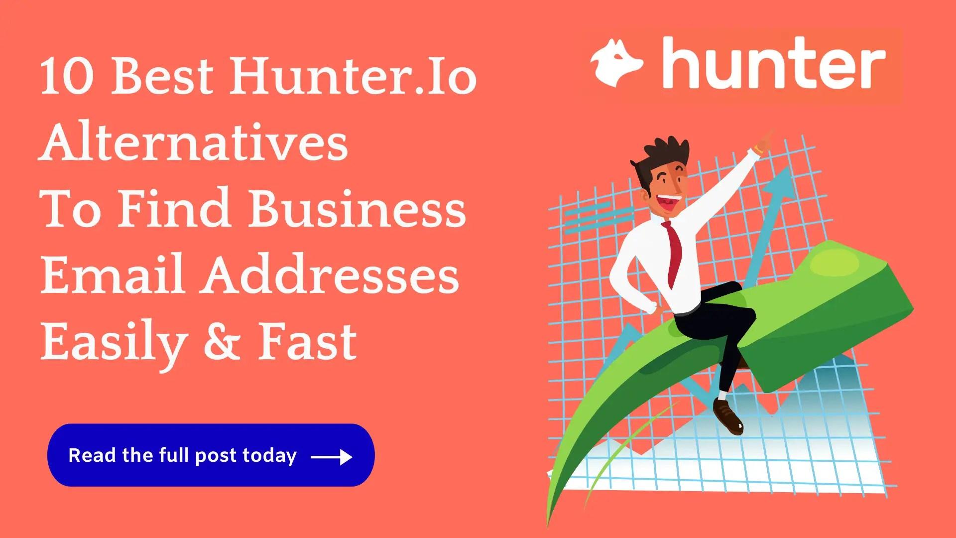 10 Best Hunter.Io Alternatives.