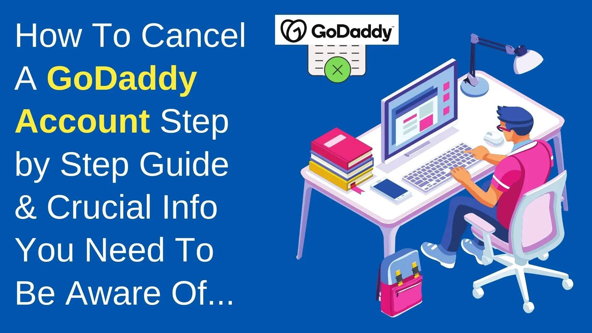 How To Cancel A GoDaddy Account