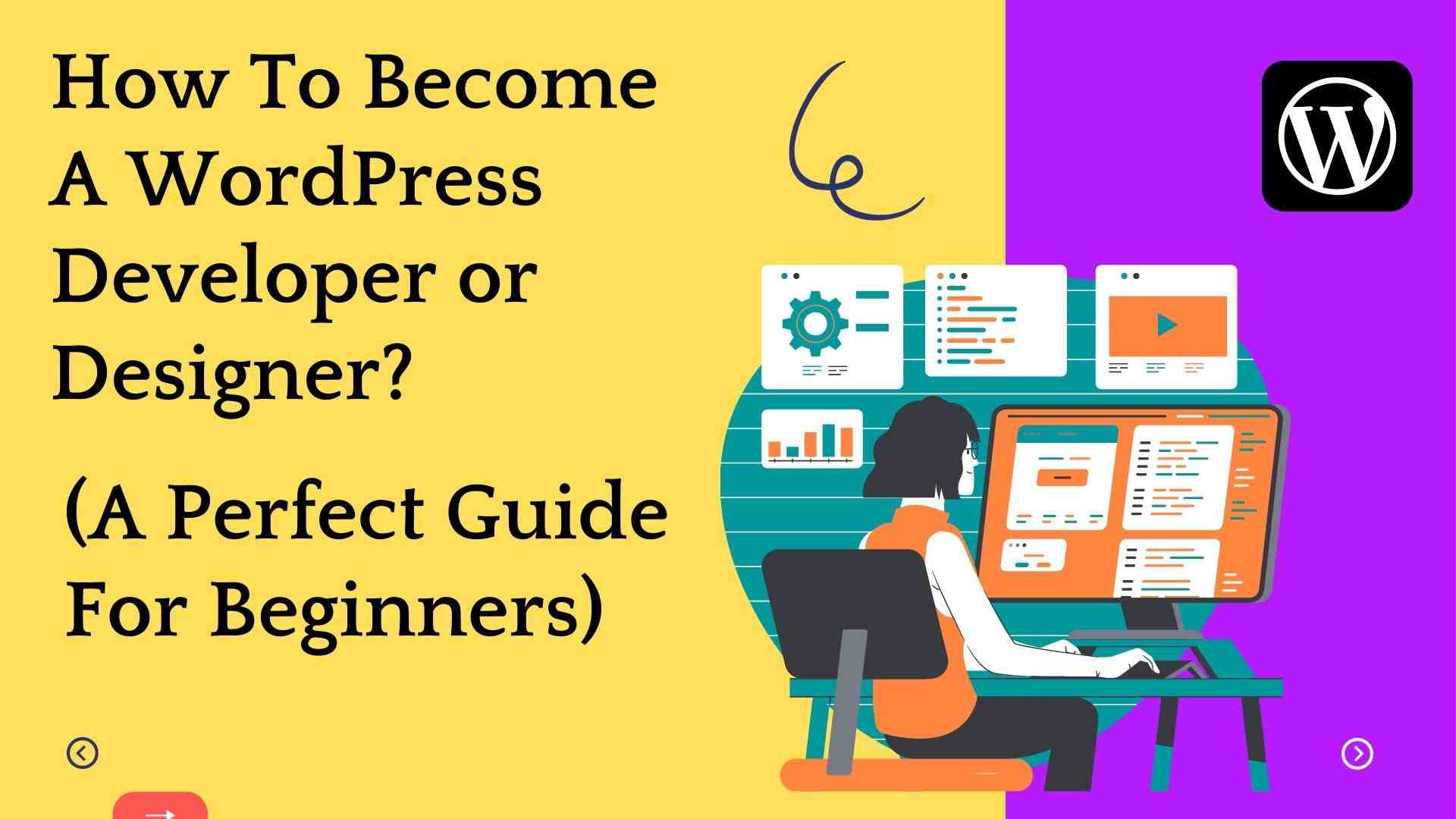 How to become a wordpress designer or developer