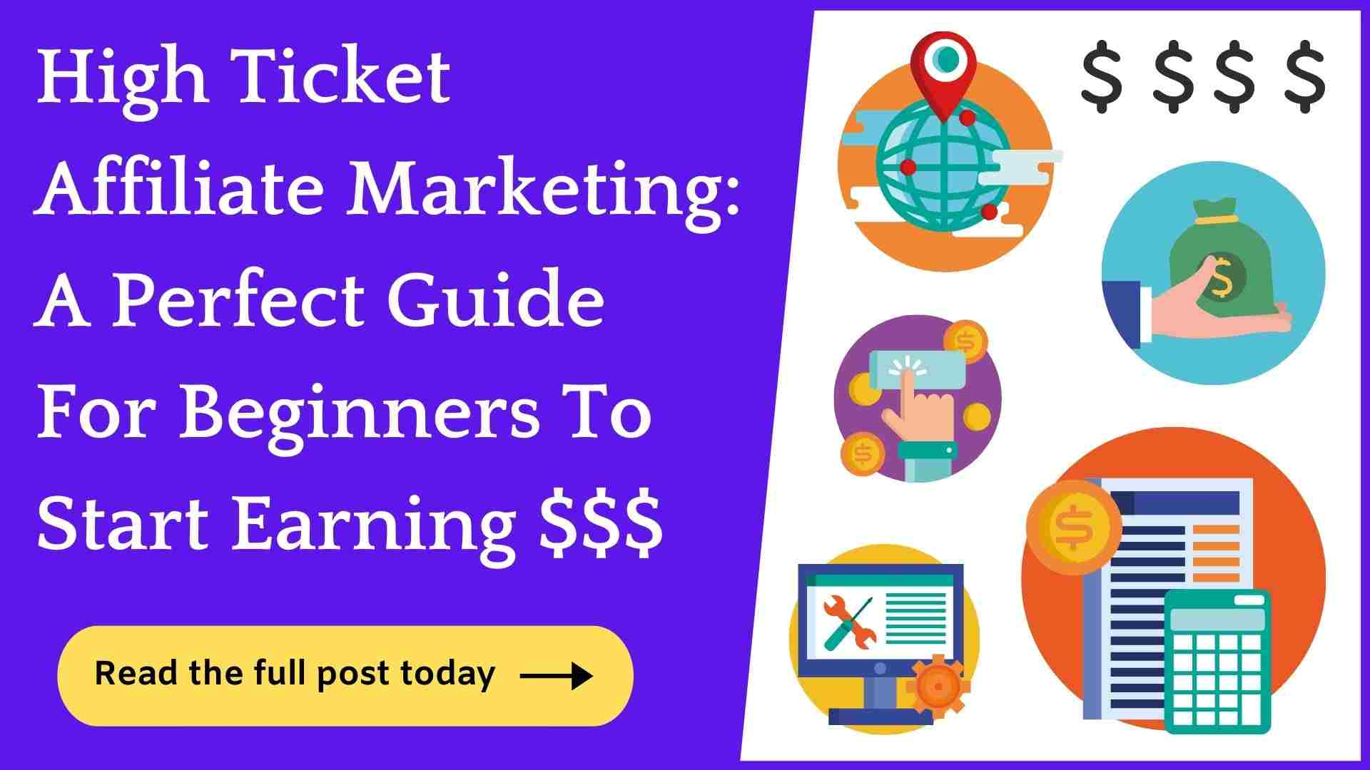 what is high ticket affiliate marketing: guide