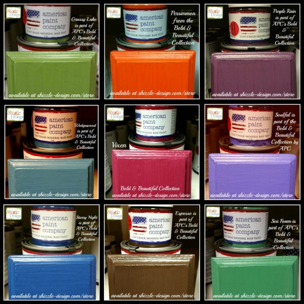 Bold Beautiful Collection by American Paint Company Chalk Clay Paint Shizzle Design new colors