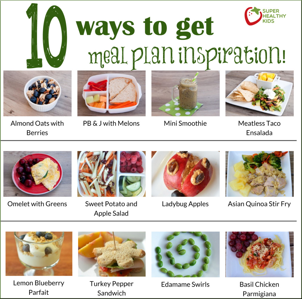 10 Ways to Get Inspired to Meal Plan Today | Healthy Ideas ...