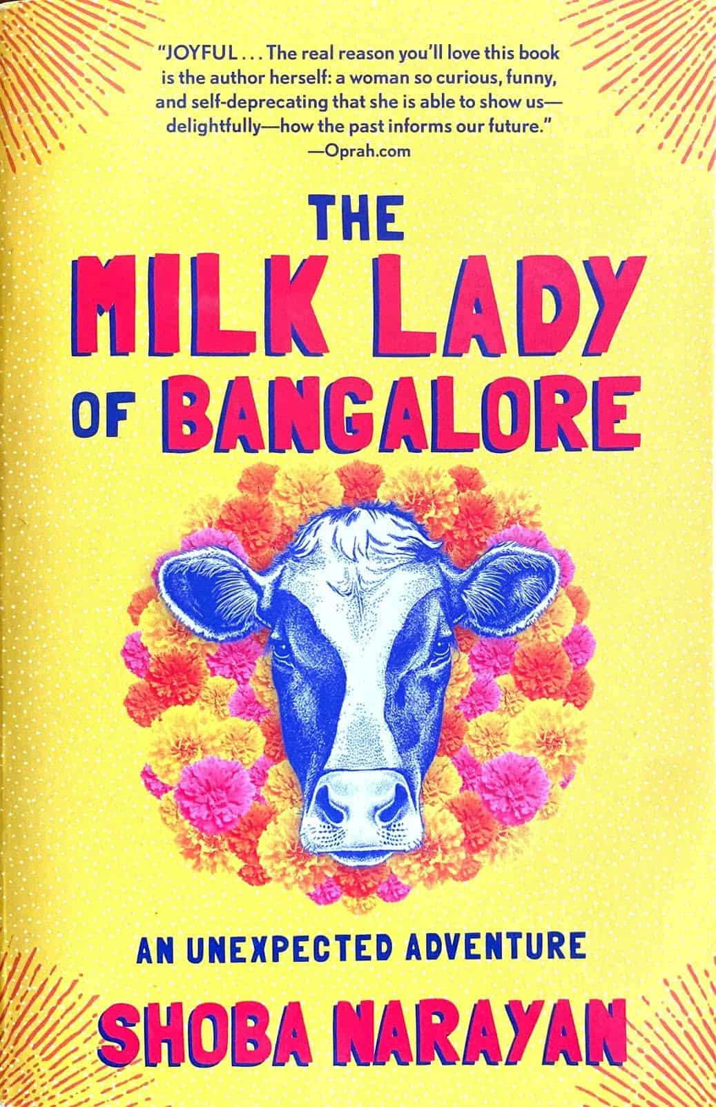 Paperback edition of The Milk Lady of Bangalore by Shoba Narayan