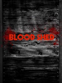 Blood Shed artwork