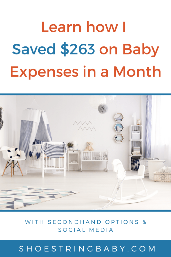 How I save on my monthly baby budget - $263 saved in December