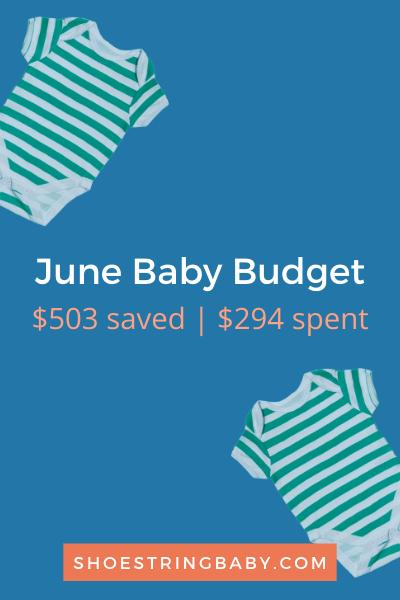 June Baby Budget