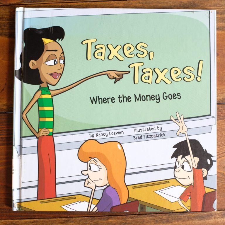 Taxes Taxes by Nancy Loewen