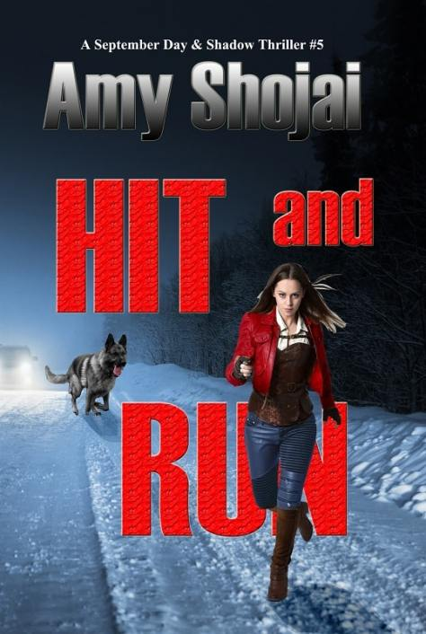 Hit And Run, A September Day & Shadow Thriller #5