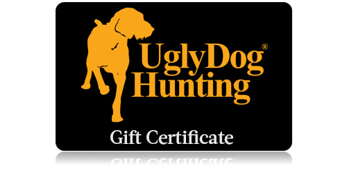 Ugly Dog Hunting $300 gift certificate