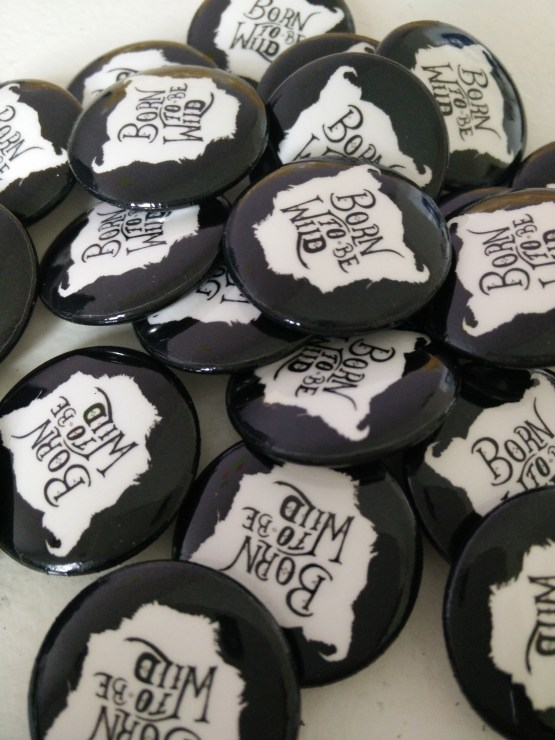 Born to be wild buttons