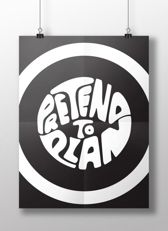 Pretend to Plan hanging poster