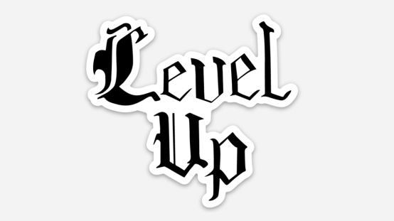Level up die cut sticker