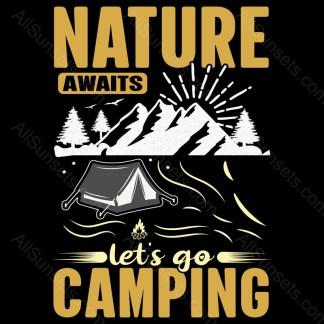 Nature Awaits Lets Go Camping