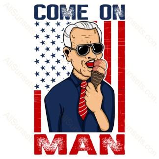 Come On Man Joe Biden T-shirt Design