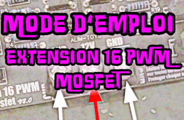 Mode d'emploi Extension 16PWM Mosfet