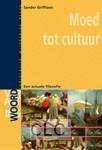 Moed tot cultuur