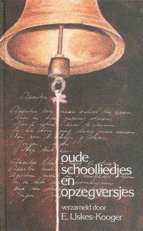 Oude schoolliedjes en opzegversjes