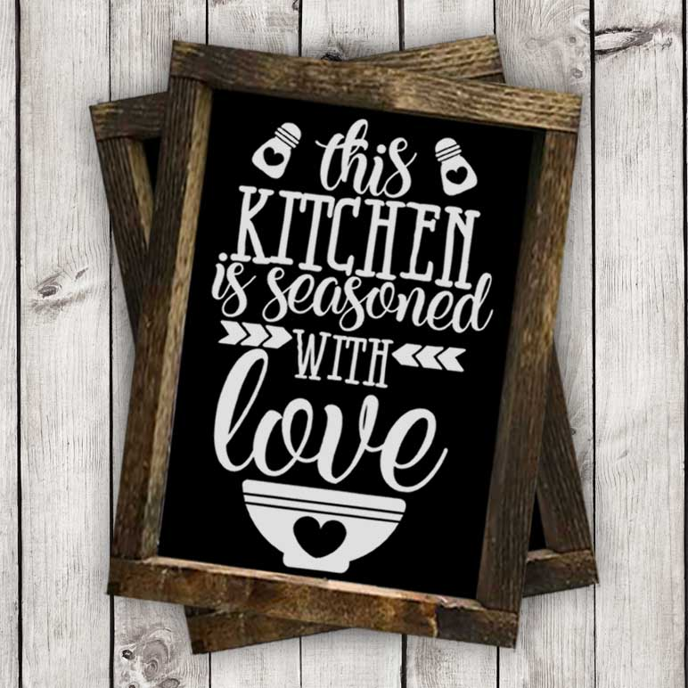 Download This Kitchen is Seasoned with Love Cut File - Burton Avenue