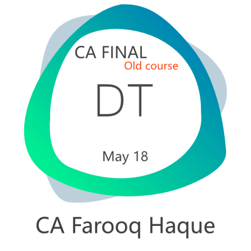 CA Final Direct Tax Video Lectures for May 2018 Exams (Regular) by CA Farooq Haque