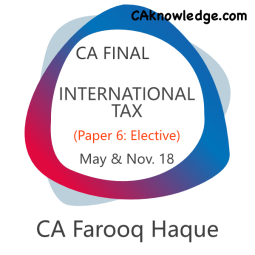 CA Final International Tax Video Classes for May, Nov 2018 Exams