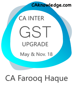 CA Intermediate GST Upgrade Video (New Syllabus) for May, Nov 2018 Exams