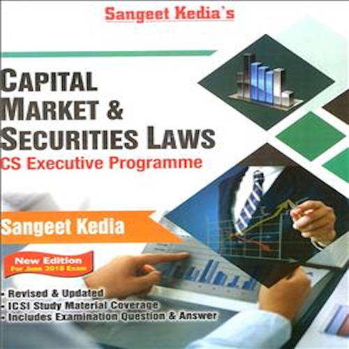 CS Executive Capital Market and Securities Law Book By Sangeet Keida For June 2018 Exam