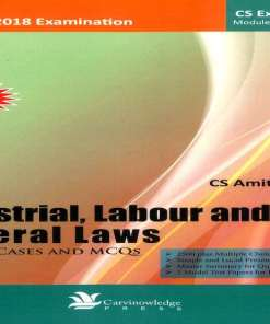 CS Executive Industrial, Labour and General Law Book by Amit Vohra for June 2018 Exam