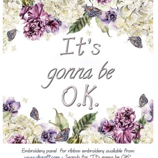 IT'S GONNA BE OK panel – ready to embroider