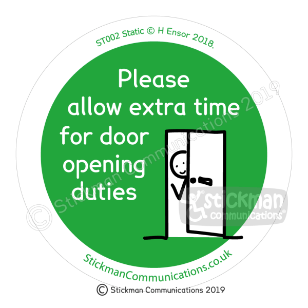"Image is a green circle with a stickman waving from behind a partially opened door. Text reads: ""Please allow extra time for door opening duties"""