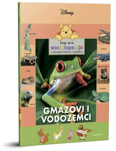 Moja prva enciklopedija - Gmazovi i vodozemci